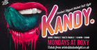 Kandy Monday's at The Roxy