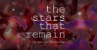 The Stars That Remain