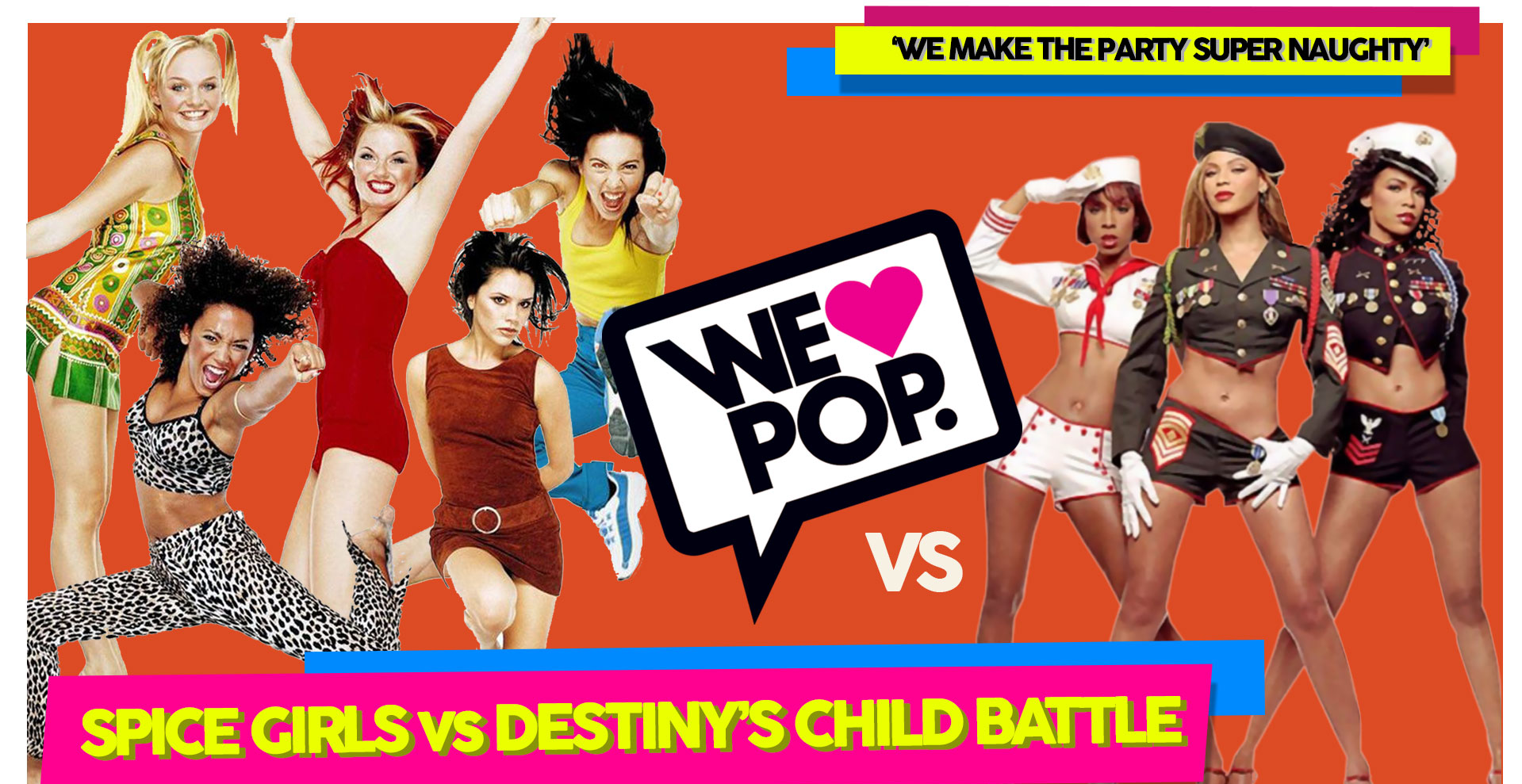 WeLovePop Club's SPICE GIRLS vs DESTINY'S CHILD Battle