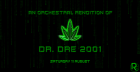 An Orchestral Rendition of Dr Dre's 2001