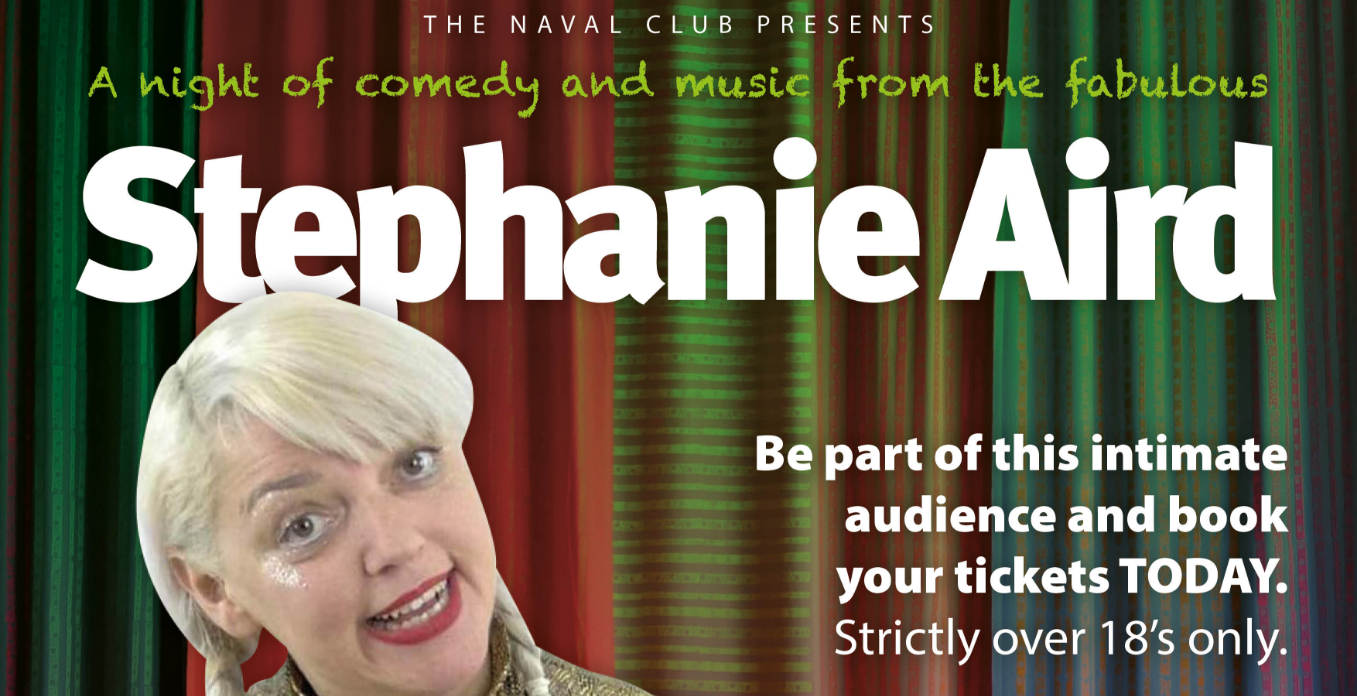 An Afternoon of comedy and music from the fabulous Stephanie Aird