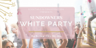 Sundowners White Party - Bank Holiday Rooftop Day Party