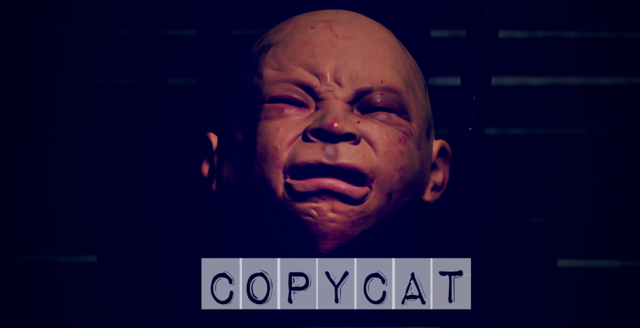 The Copycat - Immersive Horror Experience