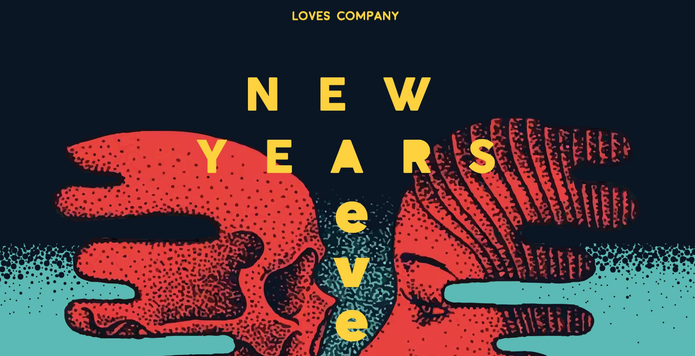 NYE at Loves Company
