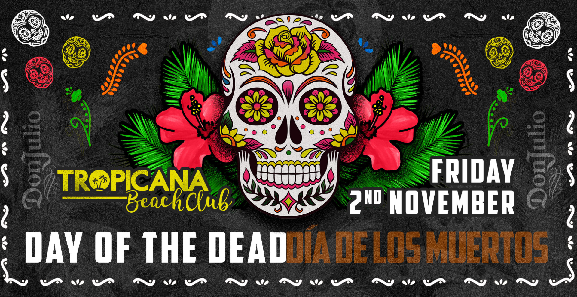 Don Julio Presents Day of the Dead