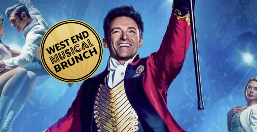 WEST END MUSICAL BRUNCH - THE GREATEST SHOWMAN SPECIAL!