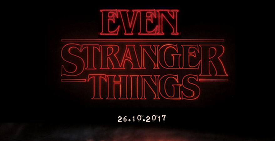 Even Stranger Things: The Halloween Experience