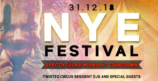 Twisted Circus NYE 2018