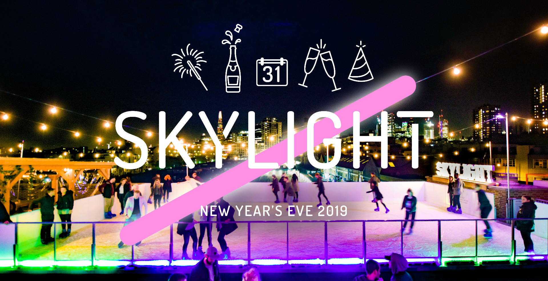 NYE - Skylight 2019