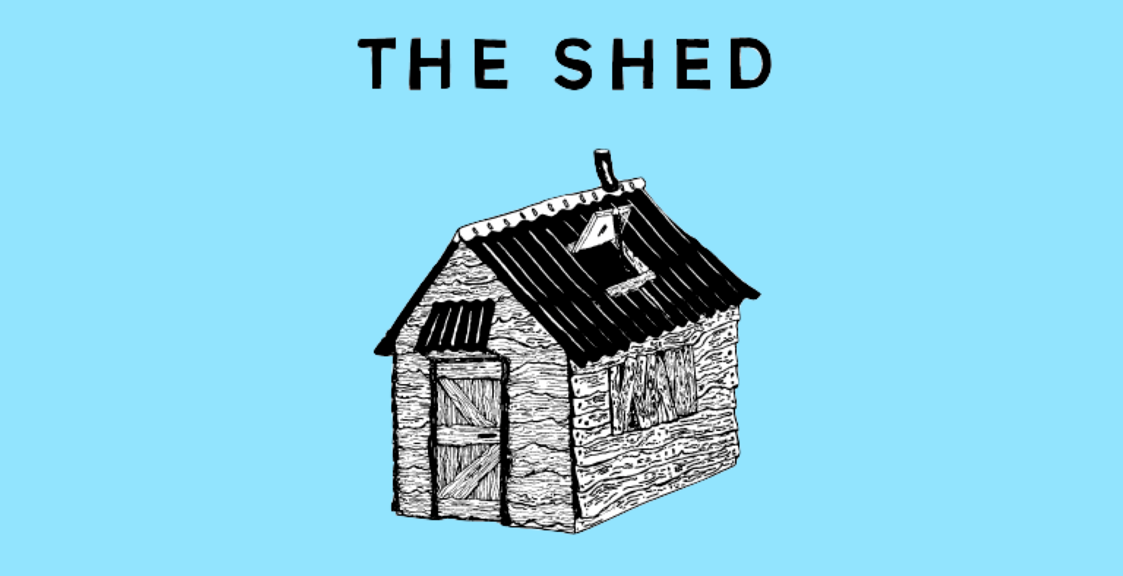 The Shed with Will Arnold Forster