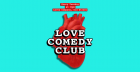 Love Comedy Club (PLUS FREE BEER)