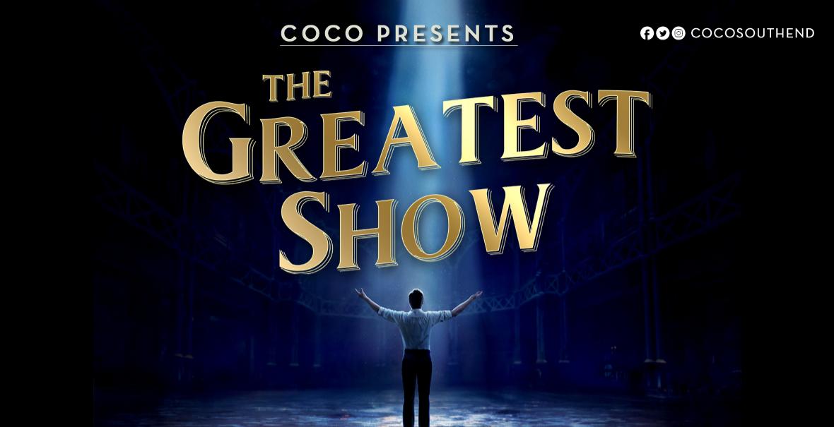 The Greatest Show | Essex Cabaret/Burlesque Reviews