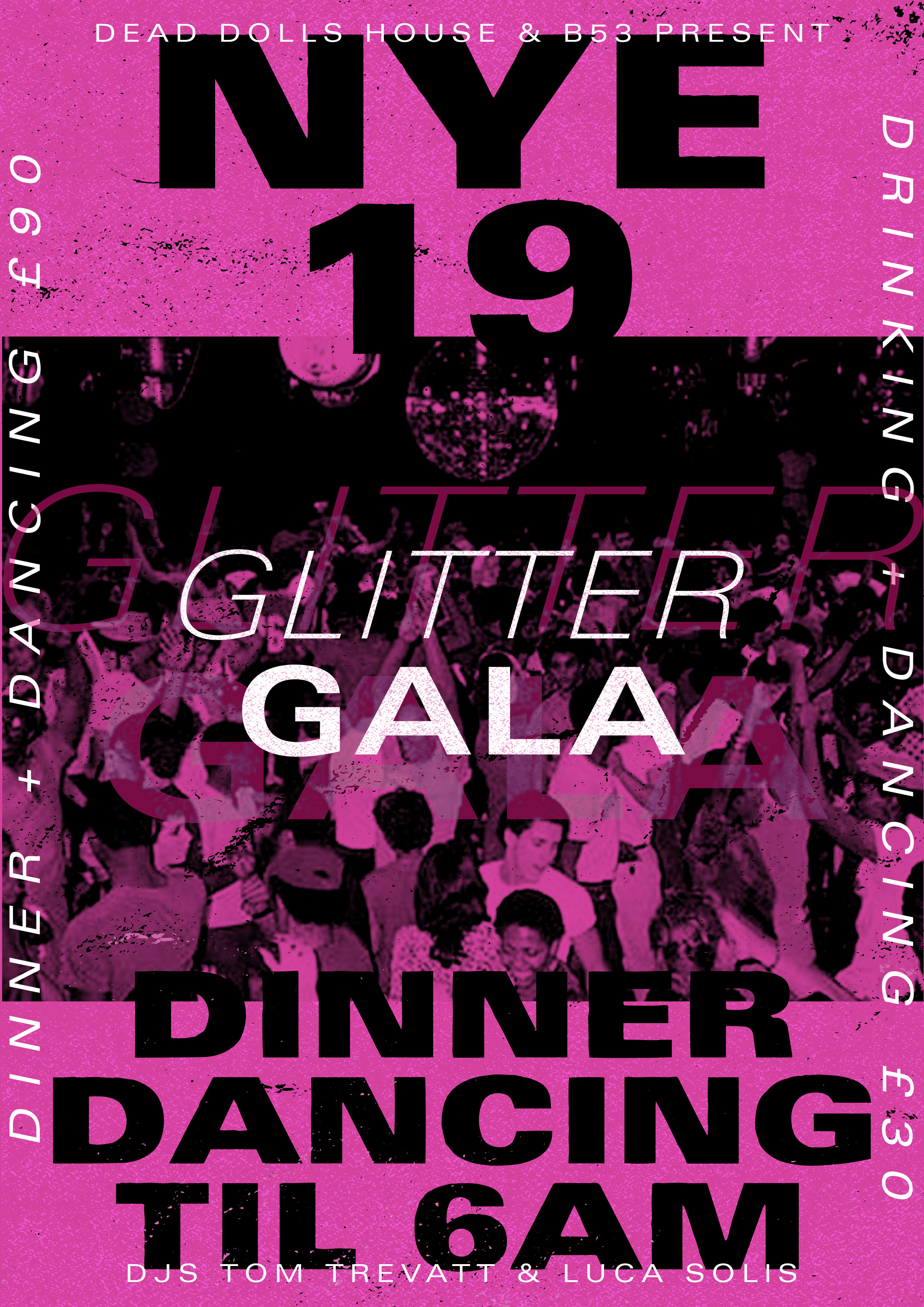Dead Dolls House - New Years Eve Glitter Gala