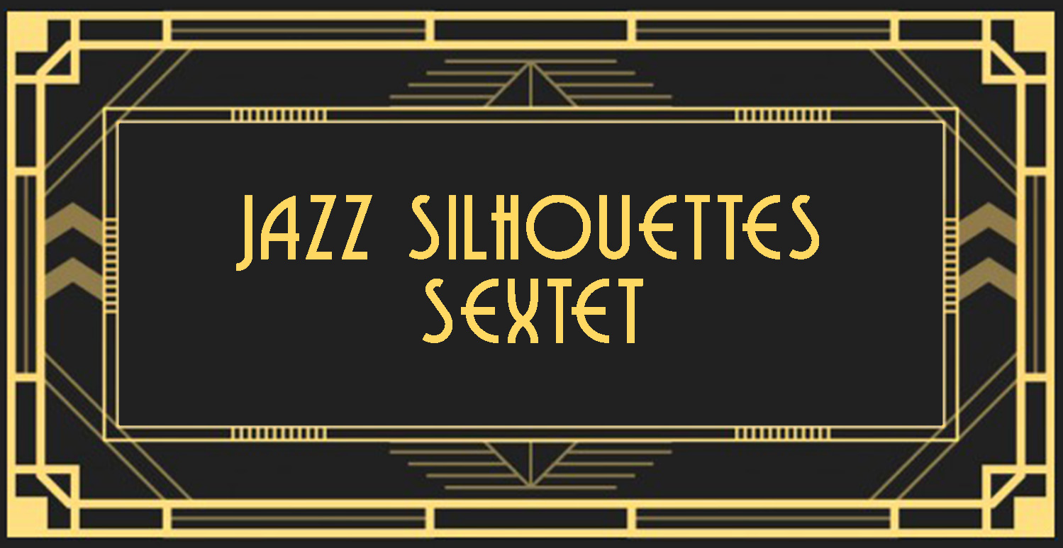 The Jazz Silhouettes Sextet