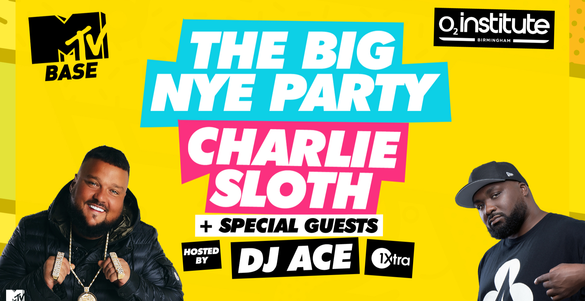 MTV BASE - The Big NYE Birmingham with Charlie Sloth & Guests