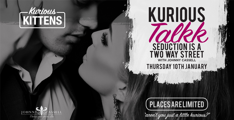 Kurious Talk: Seduction is a Two Way Street