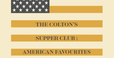 THE  COLTON'S  SUPPER  CLUB  :  AMERICAN  FAVOURITES