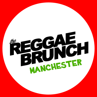 The Reggae Brunch Manchester