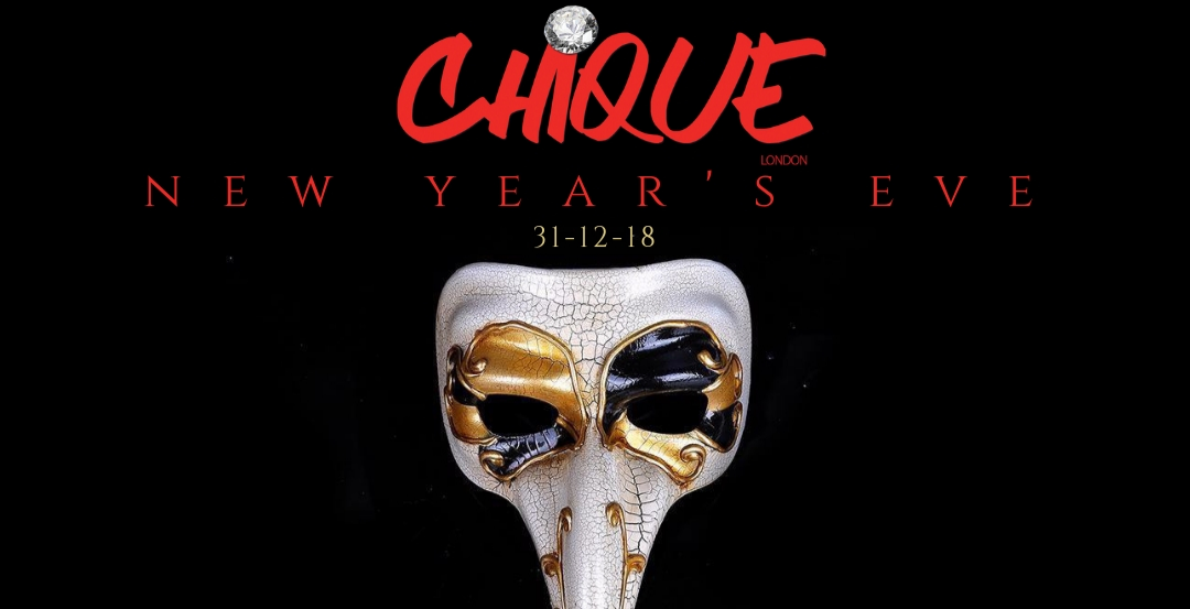 CHIQUE MASQUERADE ' NYE ' @ Golden Bee