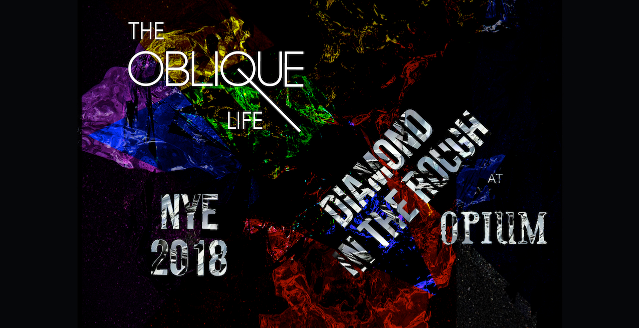 Oblique NYE 2018: Diamond in the Rough