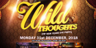 Wild Thoughts. New Years Eve Party @ LOOP. MAYFAIR. CENTRAL LONDON. £5