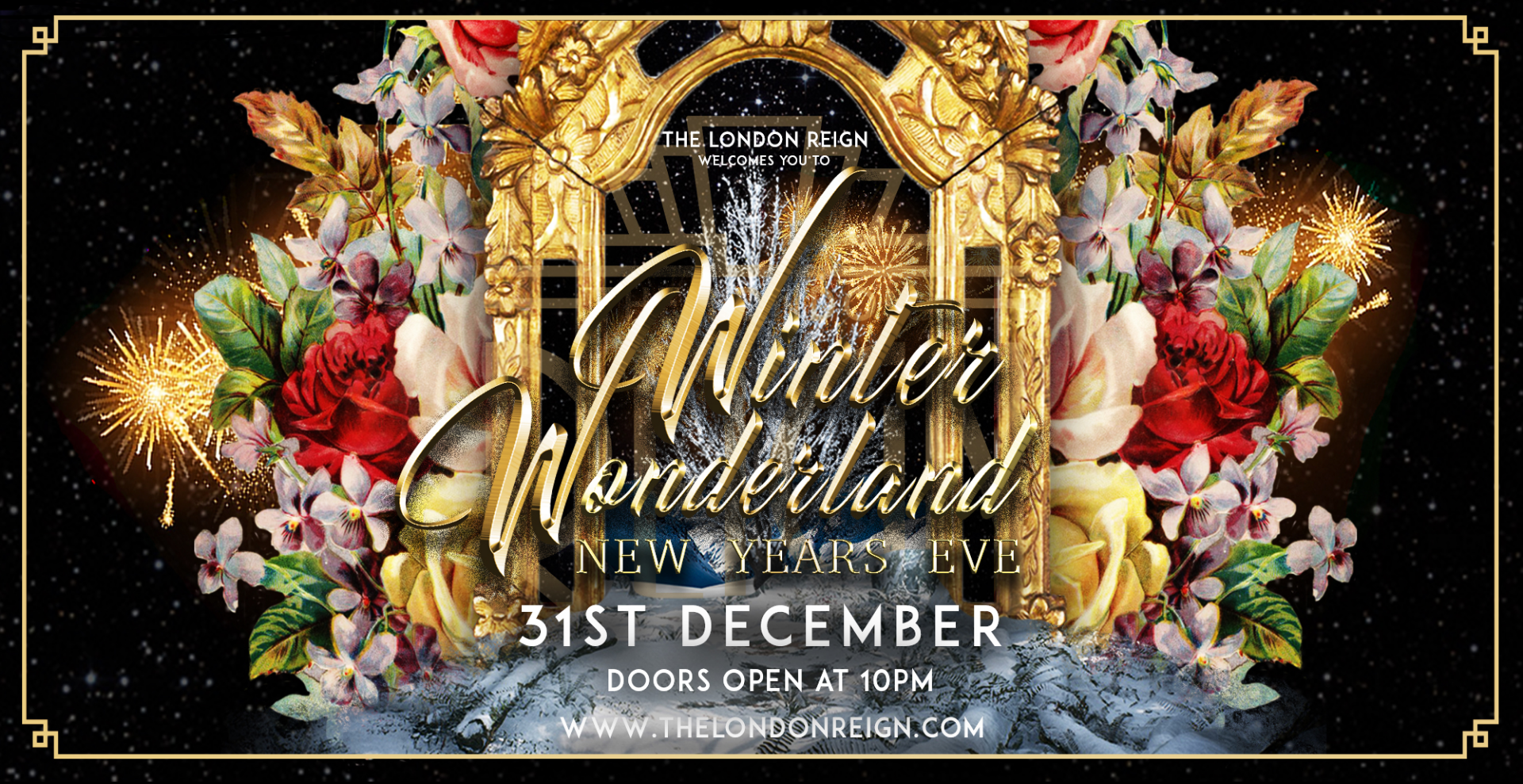 The London Reign Presents New Years Eve in Winter Wonderland.