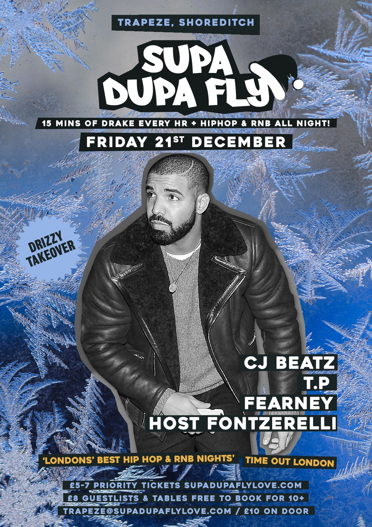 Supa Dupa Fly x Drizzy Takeover x 3rd Fri's
