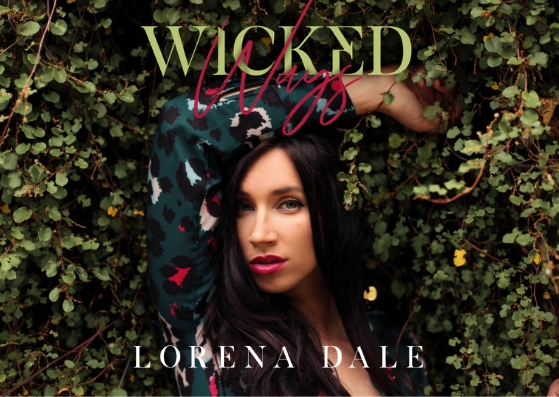 "Lorena Dale - ""Wicked Ways"" EP launch"
