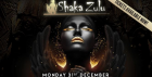 NYE AT SHAKA ZULU WITH LUX GUESTLIST