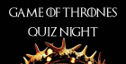 GAME OF THRONES PUB QUIZ