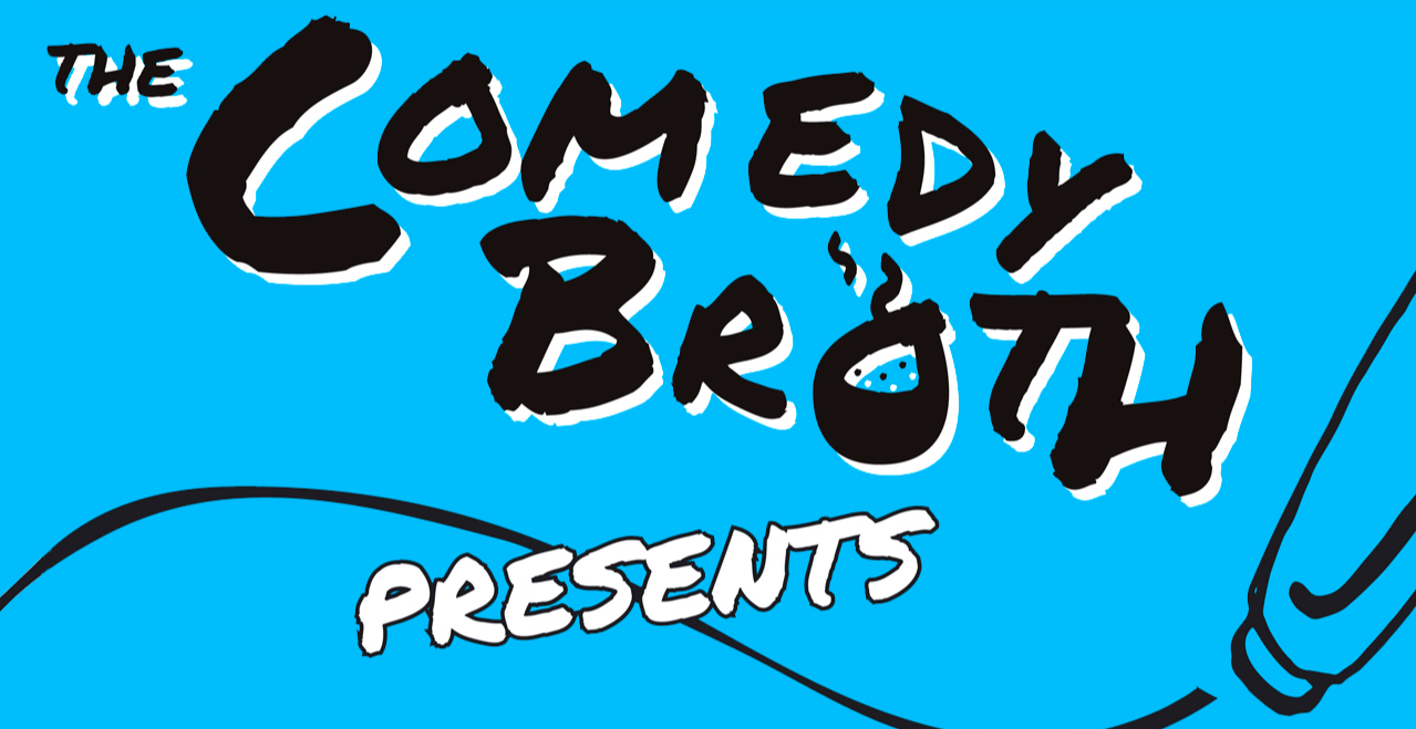 The Comedy Broth at The Miller - 12th February 2019