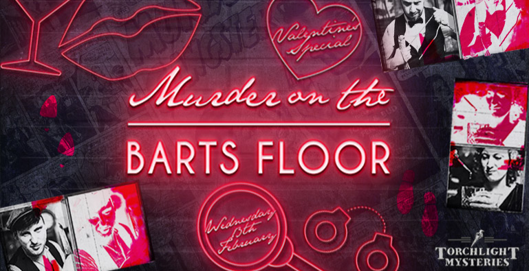 Murder On The Barts Floor... Valentine's Special