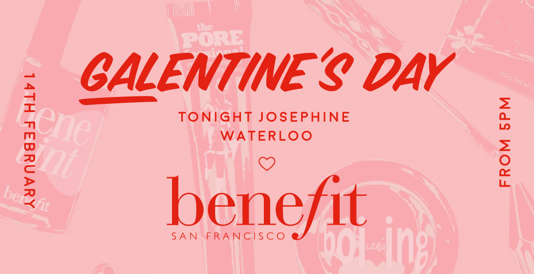 Galentines Day | Tonight Josephine X Benefit