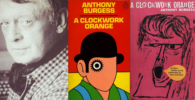 ANTHONY BURGESS AND A CLOCKWORK ORANGE