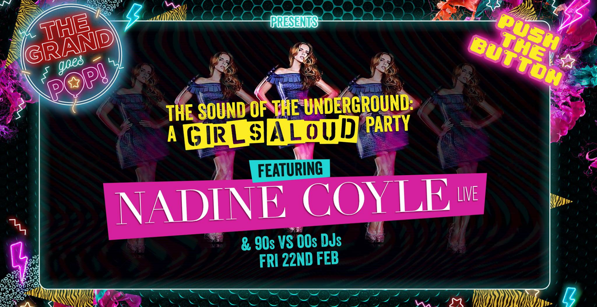 A Girls Aloud Party Feat Nadine Coyle LIVE feat 90's & 00's DJs