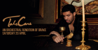 Take Care: An Orchestral Rendition of Drake