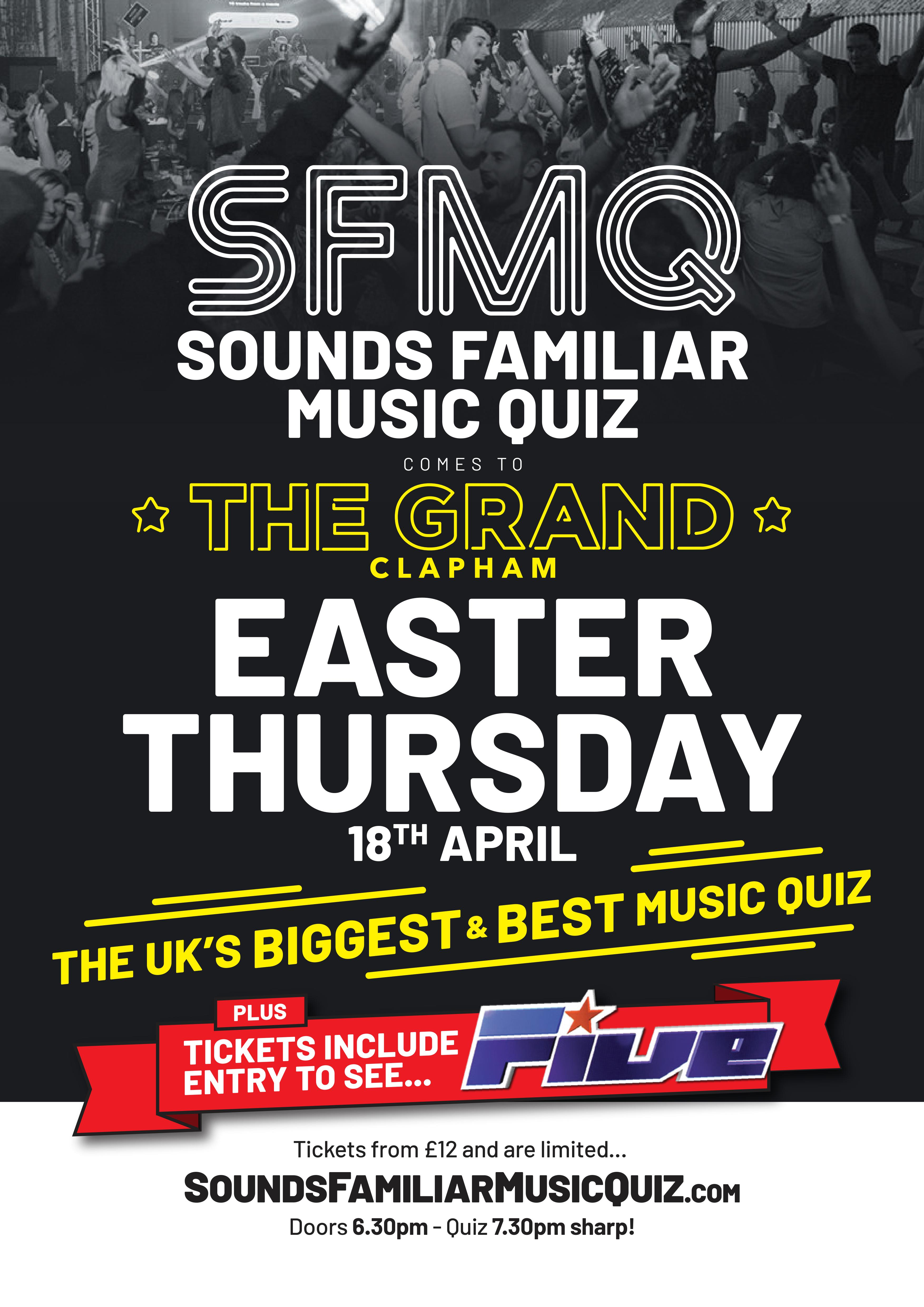 Sounds Familiar Music Quiz Easter Special at The Grand, Clapham