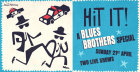 Hit It! A Blues Brothers Bank Holiday Special