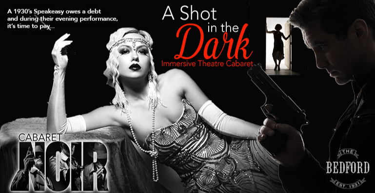 The Bedford Presents: A shot in the dark