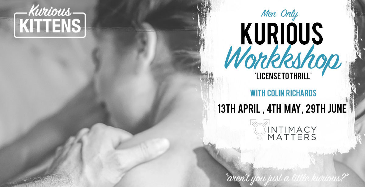 Kurious Workshop: License to Thrill  (Men Only)