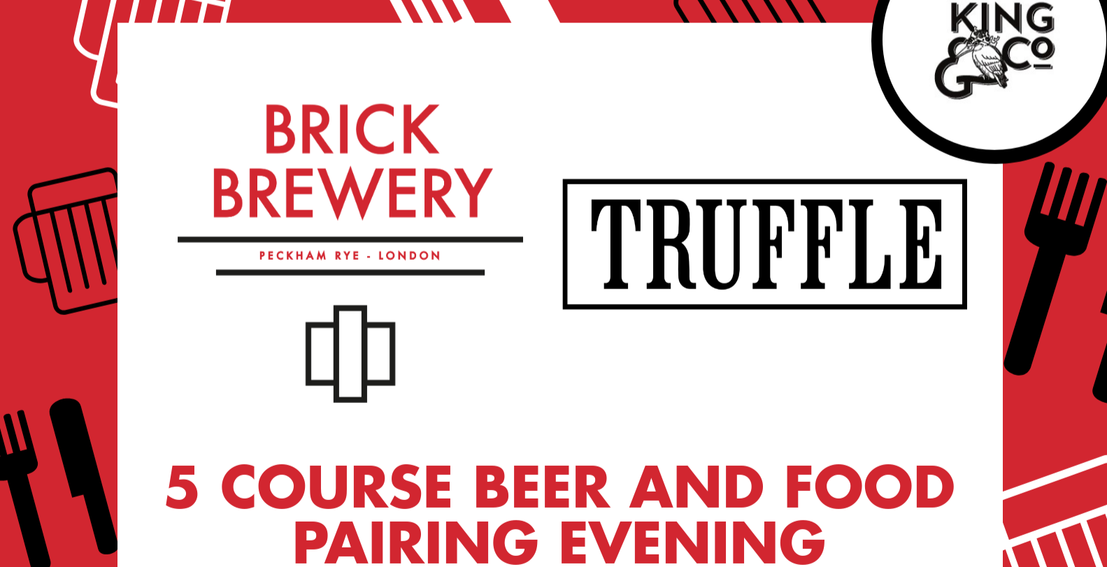 Food & Beer Pairing Evening w/ Truffle & Brick Brewery