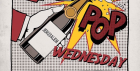 Pop Wednesdays!