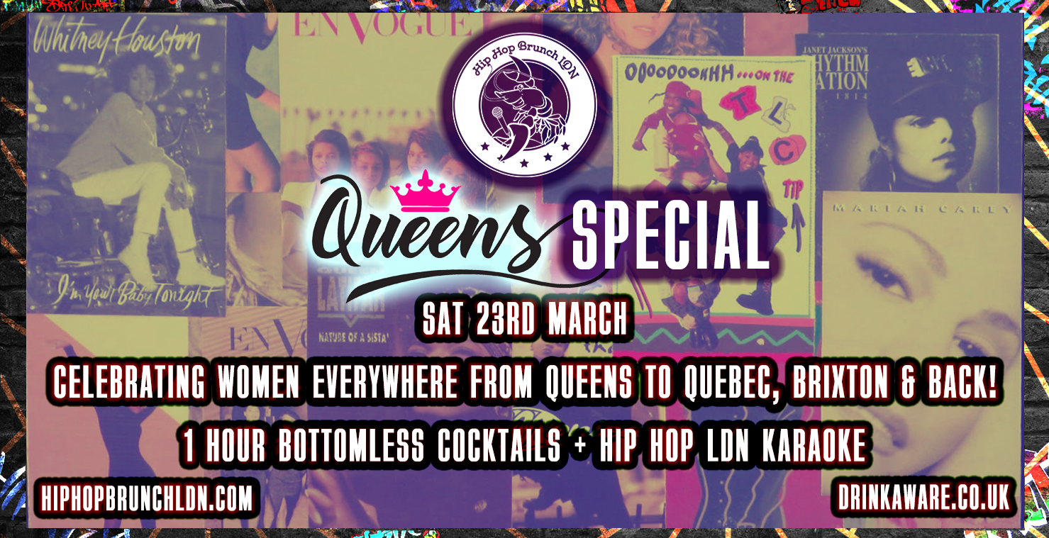 Hip Hop Brunch 23rd March - QUEENS EDITION