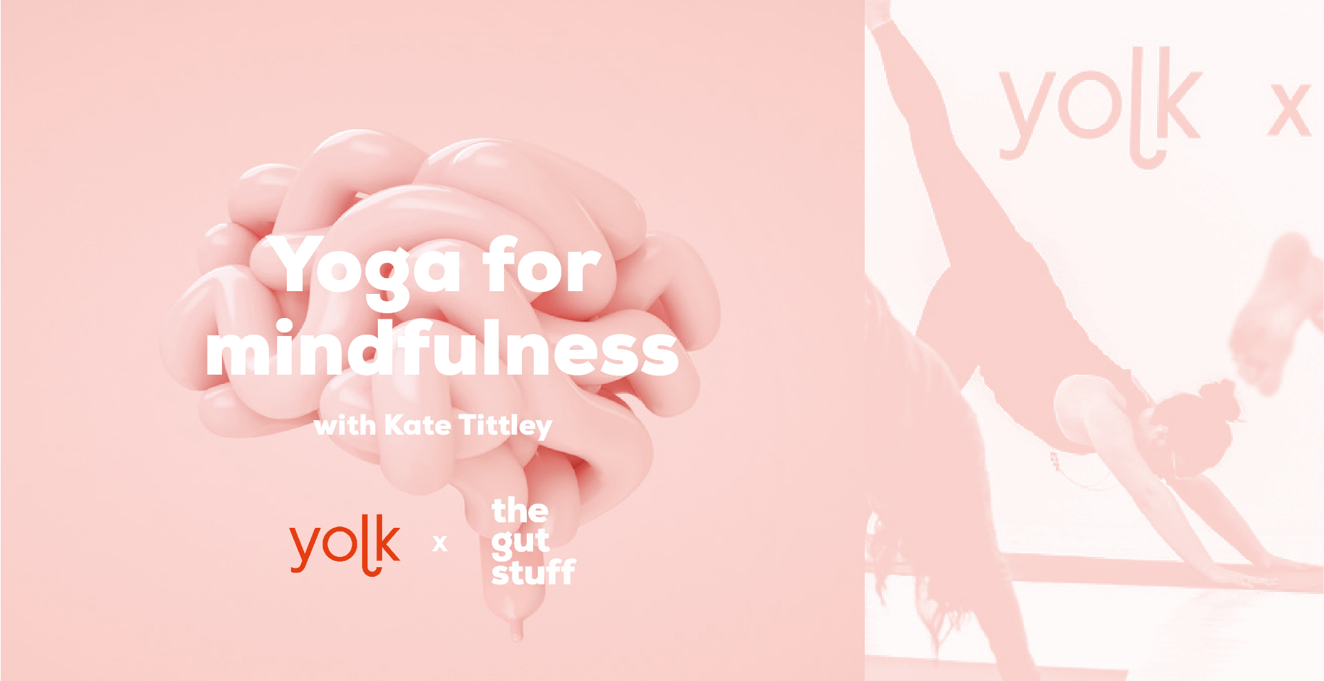 Yoga by Yolk - Yoga for mindfulness