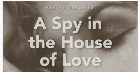 Poetry Brothel London -A Spy in the house of love- Anaïs Nin.