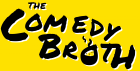 The Comedy Broth @ The Miller - 23rd April