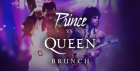 Royal Rumble: Prince v Queen Brunch