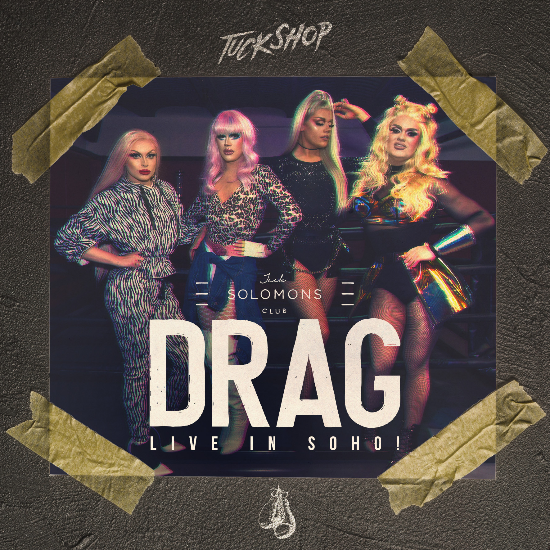 DRAG - Live in Soho!