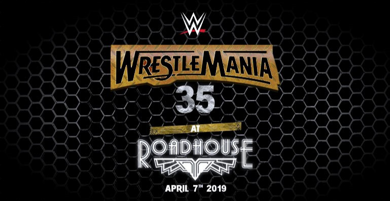 Wrestlemania Live Screening at Roadhouse