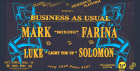 Classic x Platform presents Business As Usual with Mark Farina & Luke Solomon